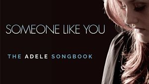 adele songbook-someone like you tour
