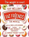 Fat friends the musical tour