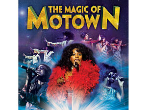 The Magic of Motown Tour