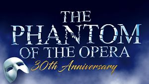 Phantom's 30th Anniversary