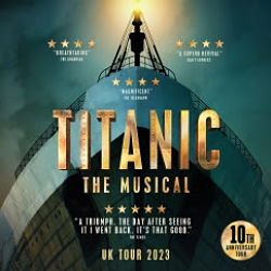 Titanic the Musical Tour